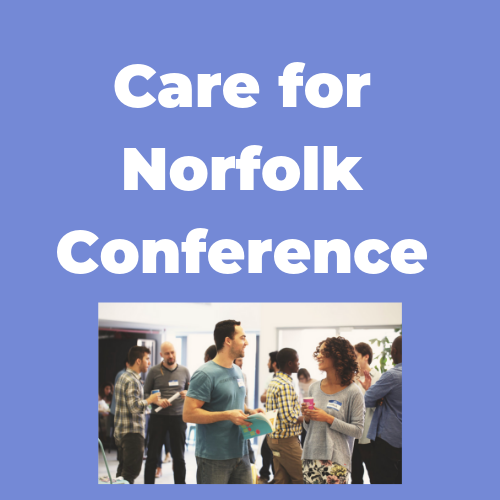 Care For Norfolk Conference 2019